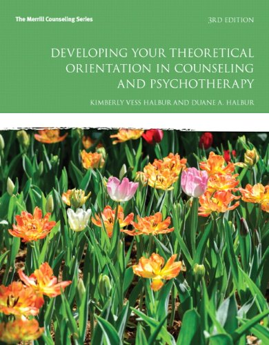 Developing Your Theoretical Orientation in Counseling and Psychotherapy  3rd 2015 edition cover