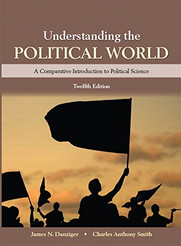 Understanding the Political World Plus NEW MyPoliSciLab for Comparative Politics -- Access Card Package  12th 2016 edition cover