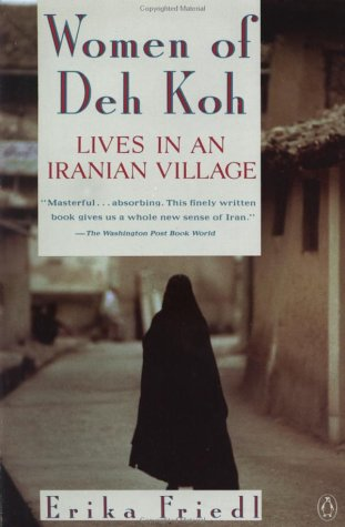 Women of Deh Koh Lives in an Iranian Village Reprint edition cover