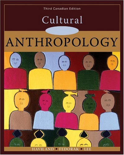CULTURAL ANTHROPOLOGY >CANADIA 3rd 2008 edition cover