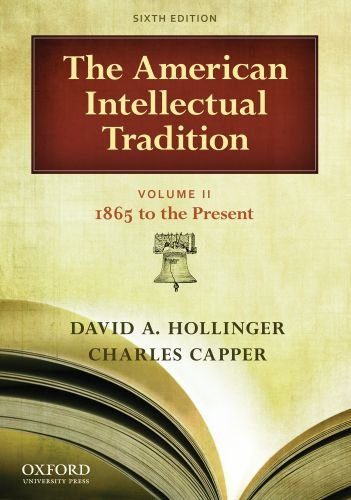 American Intellectual Tradition 1865 to the Present 6th 2011 edition cover