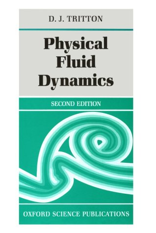 Physical Fluid Dynamics  2nd 1988 (Revised) edition cover
