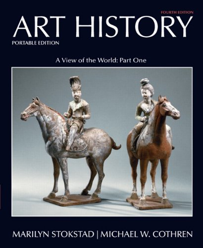 Art History Portable, Book 3 A View of the World, Part One 4th 2011 edition cover