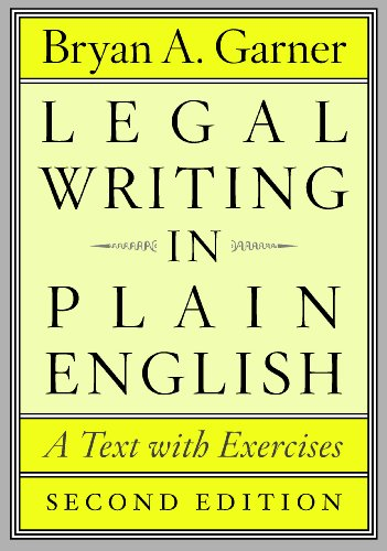 Legal Writing in Plain English, Second Edition A Text with Exercises 2nd 2013 9780226283937 Front Cover