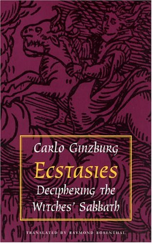 Ecstasies Deciphering the Witches' Sabbath  1991 edition cover