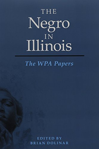 Negro in Illinois The WPA Papers  2015 9780252080937 Front Cover