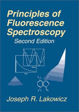 Principles of Fluorescence Spectroscopy  2nd 1999 (Revised) edition cover