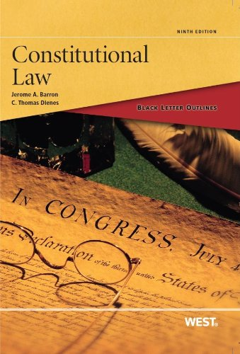 Black Letter Outline on Constitutional Law:   2013 edition cover