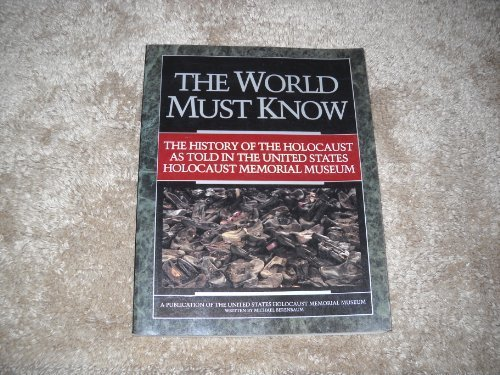 World Must Know: The History of the Holocaust Memorial Museum  2000 edition cover
