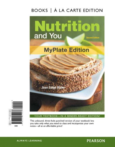 Nutrition and You, Myplate Edition, Books a la Carte Edition  2nd 2012 edition cover