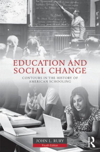 Education and Social Change Contours in the History of American Schooling 4th 2013 (Revised) edition cover