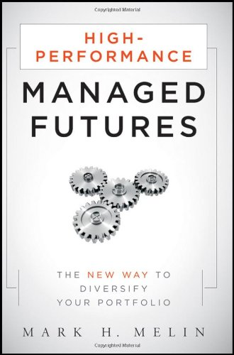 High-Performance Managed Futures The New Way to Diversify Your Portfolio  2010 edition cover