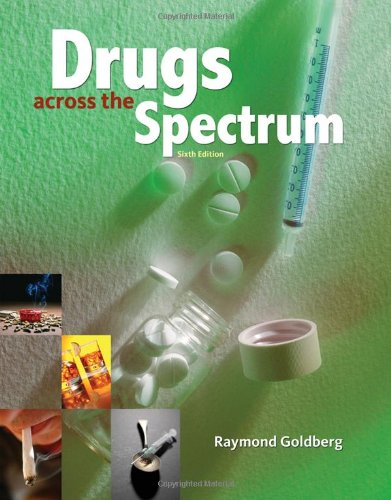 Drugs Across the Spectrum  6th 2010 edition cover