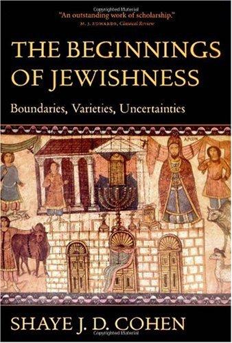 Beginnings of Jewishness Boundaries, Varieties, Uncertainties  2000 edition cover