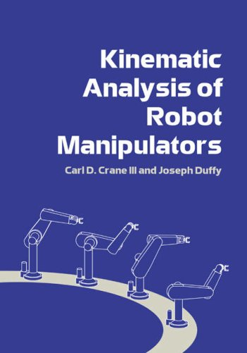 Kinematic Analysis of Robot Manipulators  N/A 9780521047937 Front Cover