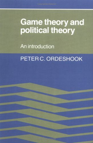 Game Theory and Political Theory An Introduction  1986 9780521315937 Front Cover