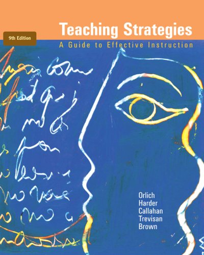 Teaching Strategies A Guide to Effective Instruction 9th 2009 9780547212937 Front Cover