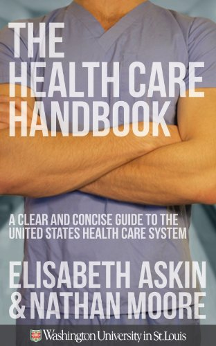 Health Care Handbook A Clear and Concise Guide to the United States Health Care System  2012 edition cover