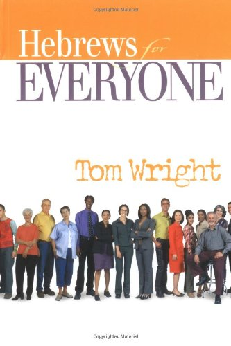 Hebrews for Everyone  2nd 2004 edition cover