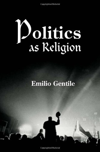 Politics as Religion   2006 (Annotated) 9780691113937 Front Cover