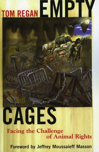 Empty Cages Facing the Challenge of Animal Rights  2005 edition cover