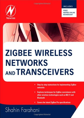ZigBee Wireless Networks and Transceivers   2008 9780750683937 Front Cover