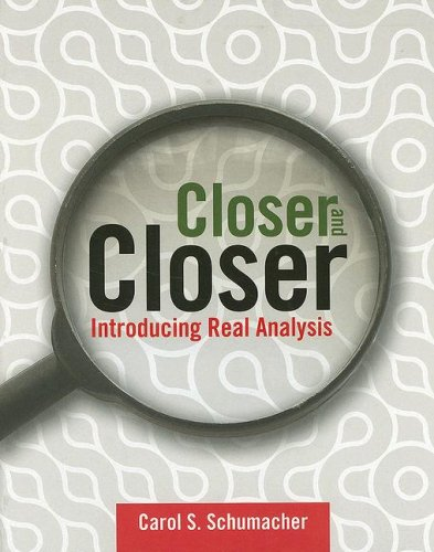 Closer and Closer Introducing Real Analysis  2008 edition cover