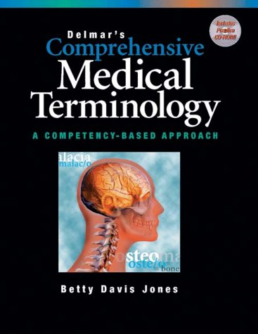 Delmar's Comprehensive Medical Terminology A Competency Based Approach 1st edition cover