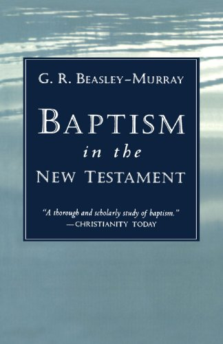 Baptism in the New Testament   1973 (Reprint) edition cover