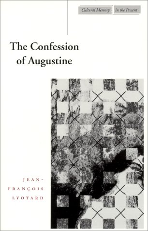 Confession of Augustine   2000 9780804737937 Front Cover