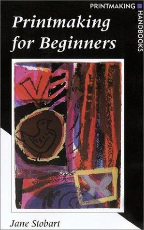 Printmaking for Beginners Printmaking Handbook  2002 edition cover