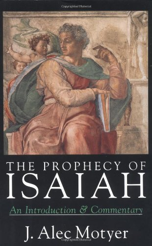 Prophecy of Isaiah An Introduction and Commentary N/A edition cover