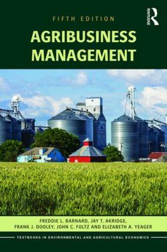 Agribusiness Management  5th 2016 (Revised) 9781138891937 Front Cover