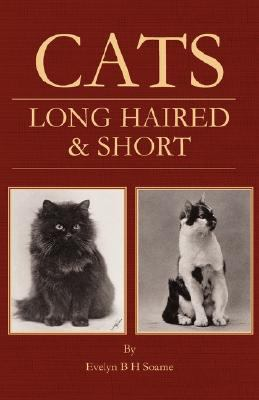 Cats Long Haired and Short Their Breed   2006 edition cover
