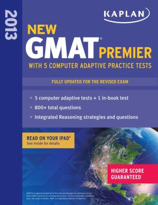 New GMAT Premier 2013 with 5 Online Practice Tests  N/A edition cover