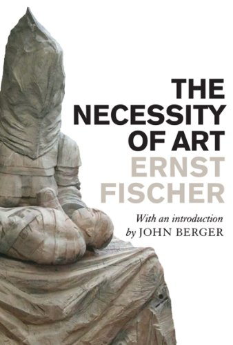 Necessity of Art  2nd 2010 9781844675937 Front Cover