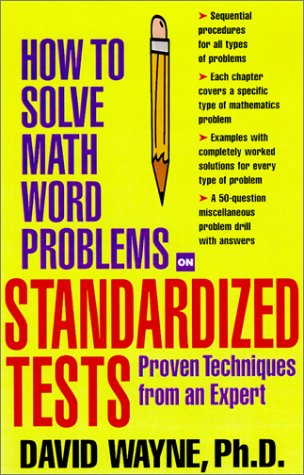 How to Solve Math Word Problems on Standardized Tests   2002 edition cover