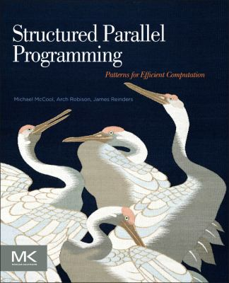 Structured Parallel Programming Patterns for Efficient Computation  2012 edition cover