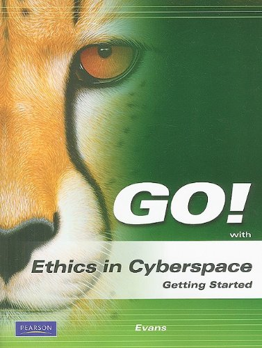 Ethics in Cyberspace   2010 9780135052938 Front Cover
