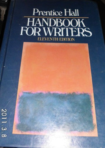Prentice-Hall Handbook for Writers 11th 9780137160938 Front Cover
