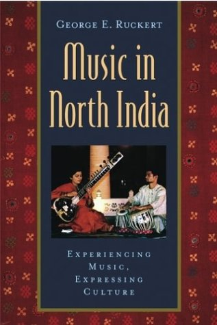 Music in North India Experiencing Music, Expressing Culture  2003 edition cover