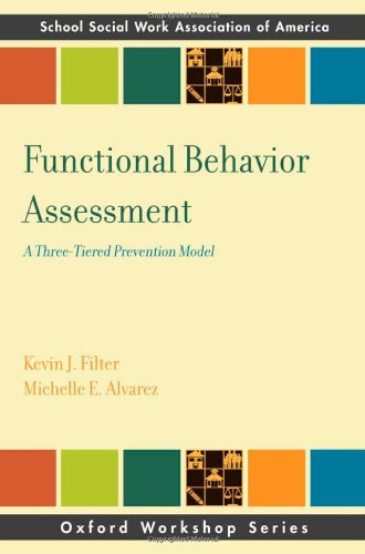 Functional Behavioral Assessment A Three-Tiered Prevention Model  2011 edition cover