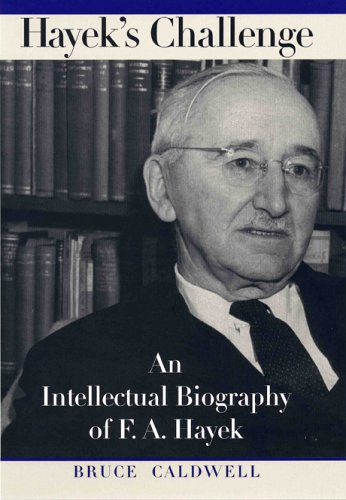 Hayek's Challenge An Intellectual Biography of F. A. Hayek  2005 edition cover