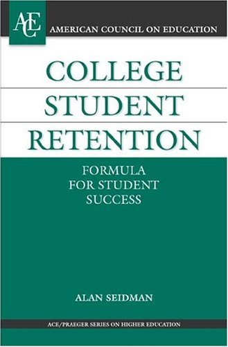 College Student Retention Formula for Student Success  2005 9780275981938 Front Cover