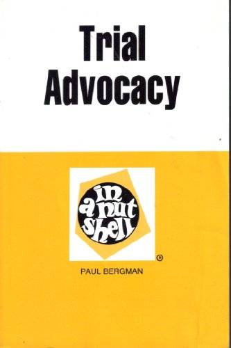 Trial Advocacy in a Nutshell 2nd (Reprint) edition cover