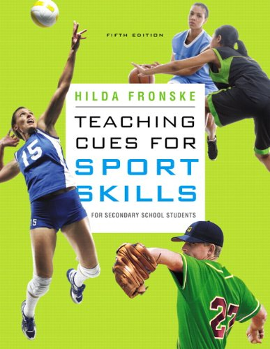 Teaching Cues for Sport Skills for Secondary School Students  5th 2012 (Revised) edition cover