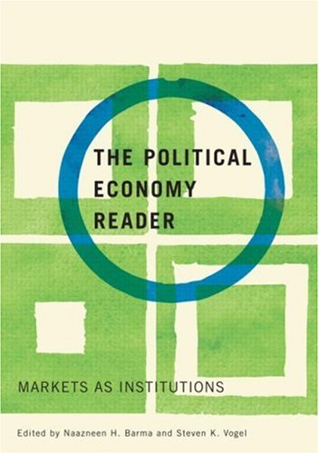 Political Economy Reader Markets as Institutions  2008 9780415954938 Front Cover