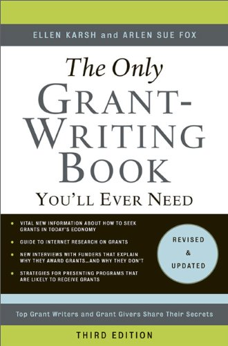 Only Grant-Writing Book You'll Ever Need  4th 9780465058938 Front Cover