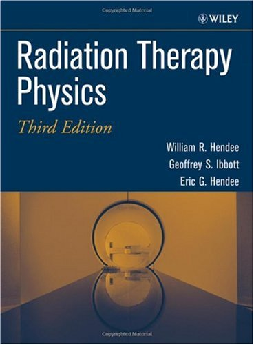 Radiation Therapy Physics  3rd 2005 (Revised) edition cover