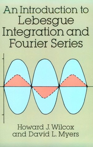 Introduction to Lebesgue Integration and Fourier Series   1994 (Unabridged) edition cover